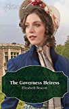 The Governess Heiress (A Year of Scandal)