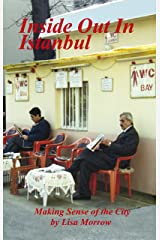 Inside Out In Istanbul 2nd Edition Kindle Edition