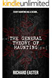 The General Theory of Haunting (English Edition)