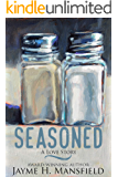 Seasoned: A Love Story