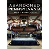 Abandoned Pennsylvania