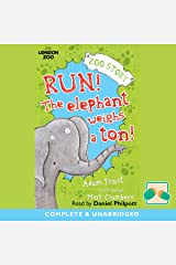 Run! The Elephant Weighs a Ton! Audible Audiobook