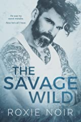 The Savage Wild Kindle Edition