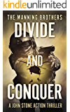 Divide and Conquer (A John Stone Action Thriller Book 2)