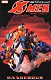 Astonishing X-Men, Vol. 2: Dangerous