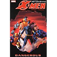 Astonishing X-Men - Volume 2: Dangerous