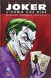 Joker, l'uomo che ride. Batman