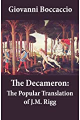 The Decameron: The Popular Translation of J.M. Rigg Kindle Edition