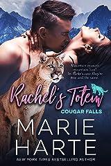 Rachel's Totem (Cougar Falls Book 1) Kindle Edition