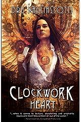 Clockwork Heart (Clockwork Heart trilogy Book 1)