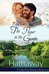 The Pepper In The Gumbo (A Cane River Romance): Cane River Romance Book One Kindle Edition