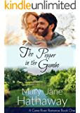 The Pepper In The Gumbo (A Cane River Romance): Cane River Romance Book One