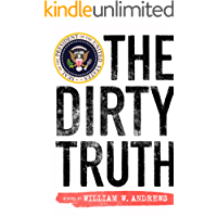 The Dirty Truth (The Truth Series)