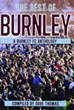 The Best of Burnley: A Burnley FC Anthology
