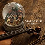 VIOLINISM III(限定盤)(AL2枚組)
