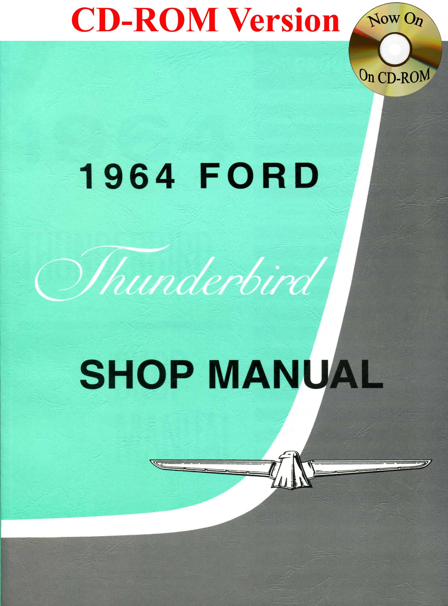 1964 Ford Thunderbird Shop Manual: Ford Motor Company, David E. LeBlanc:  9781603710145: Amazon.com: Books