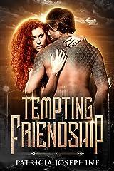 Tempting Friendship Kindle Edition
