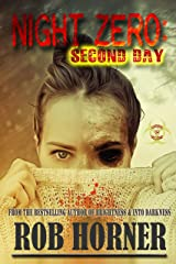 Night Zero: Second Day Kindle Edition