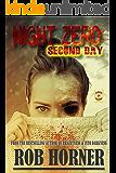 Night Zero: Second Day