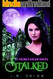 Stalked (A Secret Salem Novel)