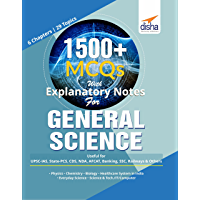 1500+ MCQs with Explanatory Notes For GENERAL SCIENCE