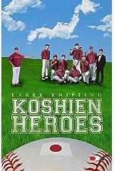 Koshien Heroes: - Short fiction from Japan -