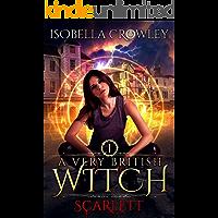 Scarlett (A Very British Witch Book 1)