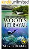Wood's Betrayal: A Mac Travis Adventure (Nautical Thriller Series Book 8)