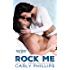 Rock Me (Bodyguard Bad Boys Book 1)