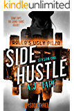 Side Hustle: Season One, Episode 3 (Darcy Walker Side Hustle Story: Season One)
