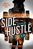 Side Hustle: A Mystery Thriller, Season One, Episode 3 (Darcy Walker Side Hustle Mystery)