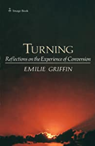 Turning: Reflections on the Experience of Conversion