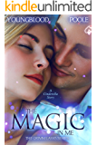 The Magic In Me: A Cinderella Story (The Grimm Laws Book 2)