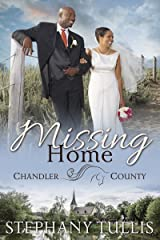 Missing Home (A Chandler County Novel) Kindle Edition