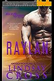 Raylan: A Novella: Men of Mercy (English Edition)