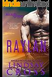 Raylan: A Novella: Men of Mercy