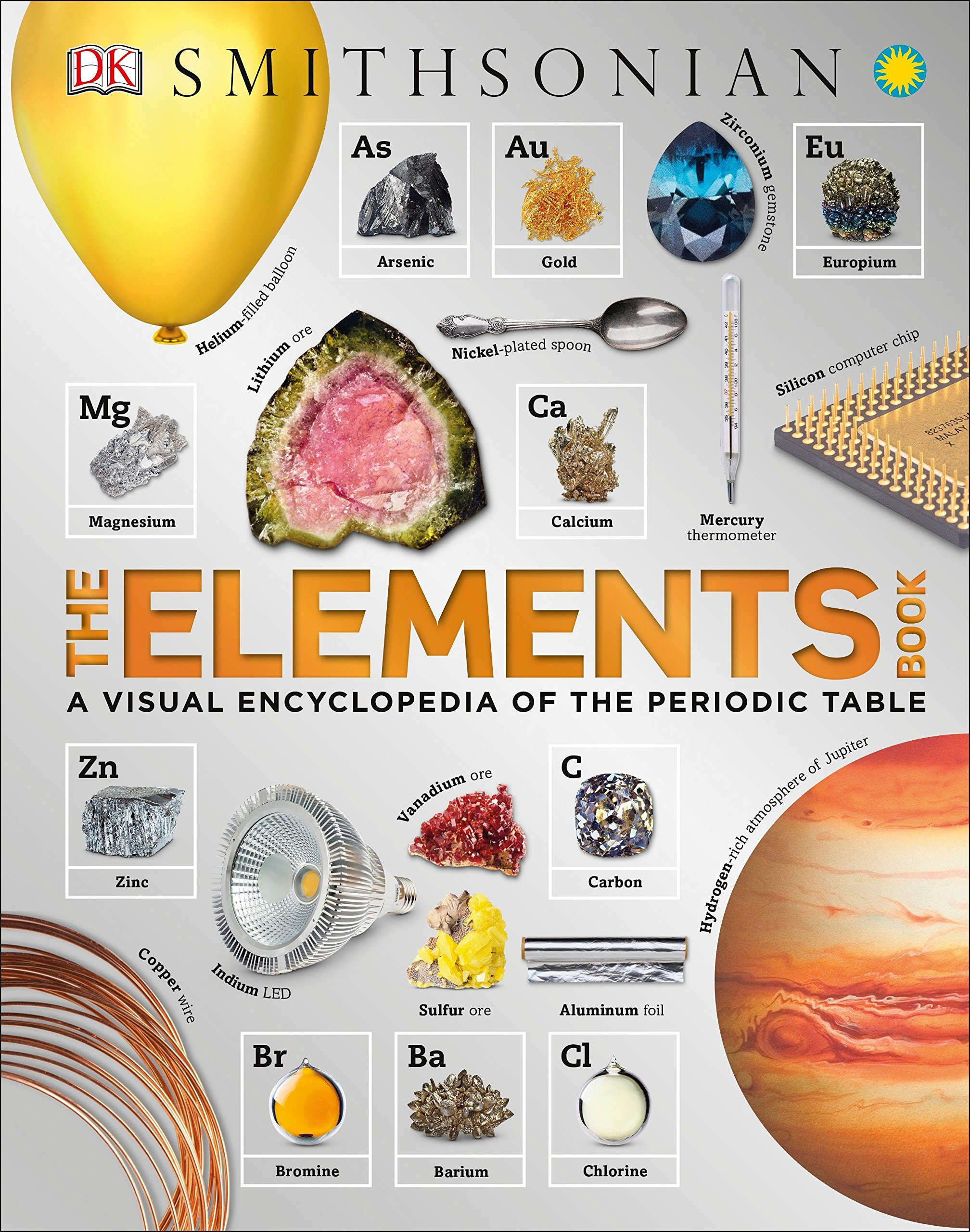 The Elements Book A Visual Encyclopedia Of The Periodic Table Dk