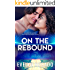 On The Rebound (The Northern High Series Book 2)