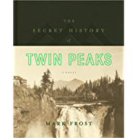The Secret History of Twin Peaks: A Novel (English Edition)