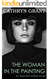The Woman In the Painting: A Psychological Suspense Novel (Alexandra Mallory Book 3)