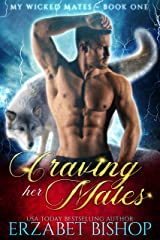 Craving Her Mates: A Shapeshifter Paranormal Romance (My Wicked Mates Book 1) Kindle Edition