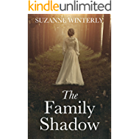 The Family Shadow: A historical mystery with long-buried secrets and dual timeline suspense