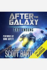 After the Galaxy: The Unsung Audible Audiobook