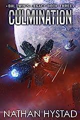 Culmination (Baldwin's Legacy Book 3) Kindle Edition