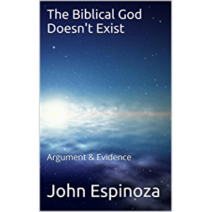 The Biblical God Doesn't Exist