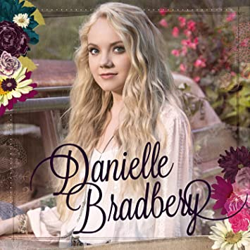 Image result for danielle bradbery DISCOGRAPHY