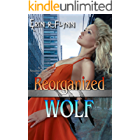 Reorganized Wolf (Seraphine Thomas Book 12)