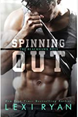 Spinning Out (The Blackhawk Boys Book 1) Kindle Edition