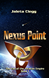 Nexus Point (The Fall of the Altairan Empire Book 1)