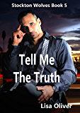 Tell Me The Truth (Stockton Wolves Book 5)